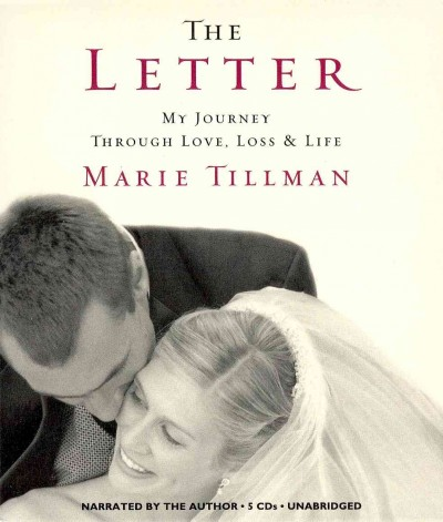 The Letter: My Journey Through Love, Loss & Life